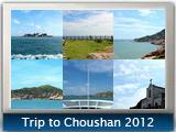 Trip to Choushan, September 2012