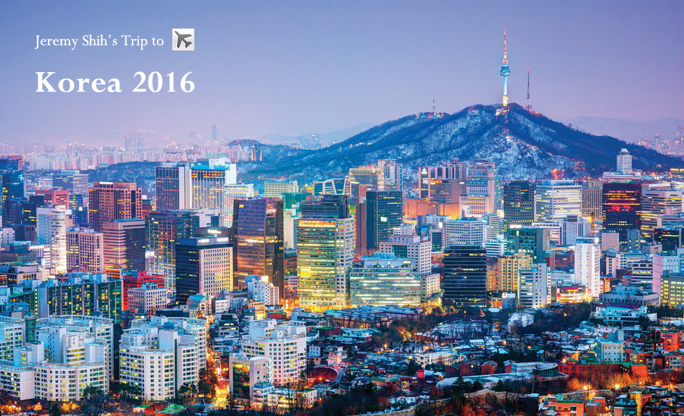 Korea Trip 2016